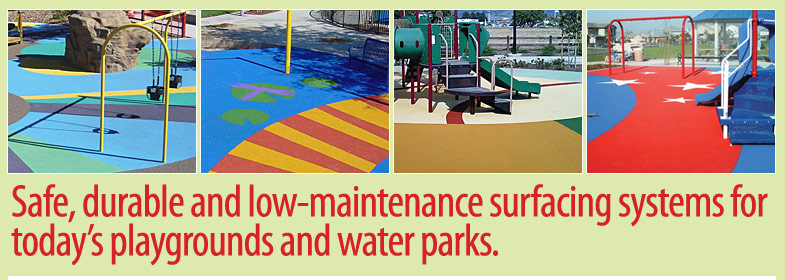 Safer, maintenance-free and more durabe surfacing systems for today's playgrounds and waterparks.